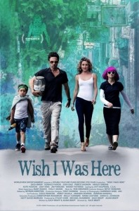 Wish I Was Here - Poster 1